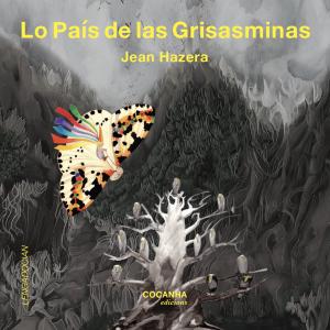 Lo País de las Grisasminas (Jean Hazera)